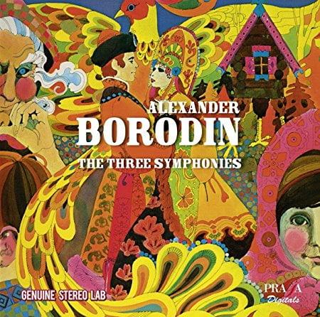 BORODIN: The Three Symphonies = Historic Recordings of Symphony Nos. 1, 2, & 3 – Praga Digitals