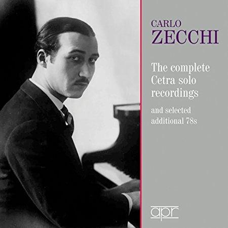 Carlo Zecchi: The Complete Cetra Solo Recordings – Carlo Zecchi, piano/ Arrigo Tassinari, flute/ Giaconda da Vito, violin/ E.L.A.R. Symphony Orchestra/ Fernando Previtali – APR