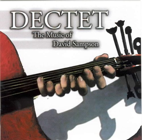 Dectet: The Music of David Sampson – Czech Philharmonic Orchestra/Paul Polivnick, American Brass Quintet – Albany Records