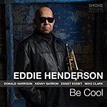 Eddie Henderson – Be Cool – Smoke Session Records