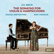 Rachel Barton Pine, Sonatas for Violin and Harpsichord by Bach