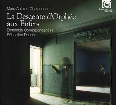 MARC-ANTOINE CHARPENTIER: La Descente d'Orphée aux Enfers ‒ Harmonia mundi