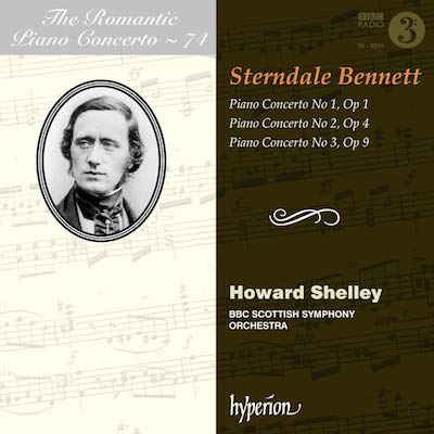 The Romantic Piano Concertos, Vol 71 – WILLIAM STERNDALE BENNETT: Piano Concertos – Hyperion