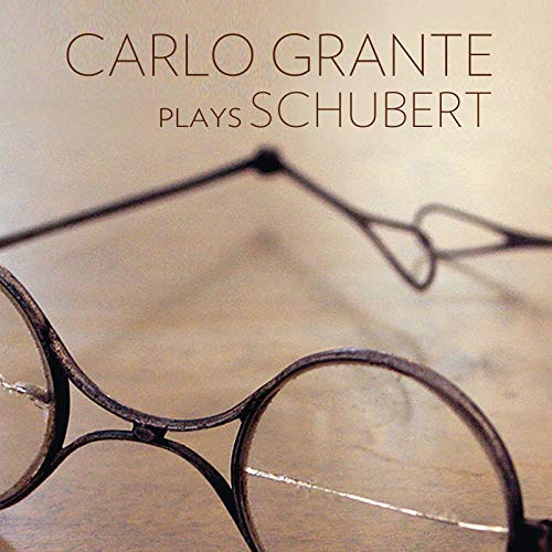 Carlo Grante plays Schubert = Hungarian Melody; Moments Musicaux; Drei Klavierstuecke – Music&Arts