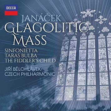 JANACEK: Glagolitic Mass; Sinfonietta; Taras Bulba; The Fiddler's Child – Jiri Belohlavek – Decca