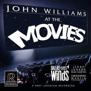 John Williams at the Movies – Dallas Winds – Reference Recordings