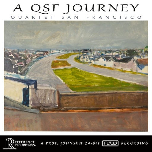 """A QSF Journey"" – Quartet San Francisco – Reference Recordings"