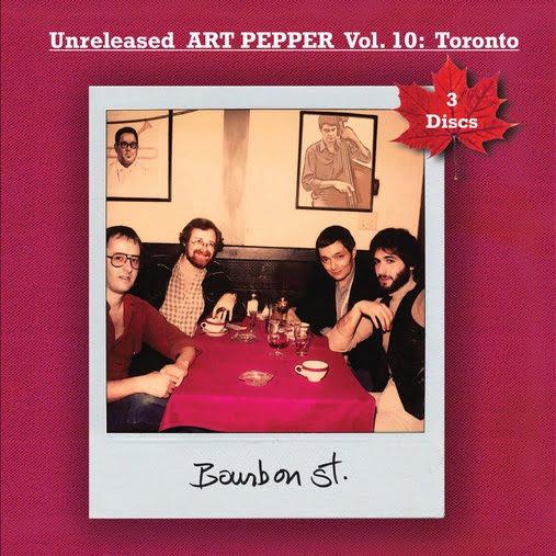 Art Pepper – Unreleased Art Pepper, Vol. 10: Toronto – Widow's Taste