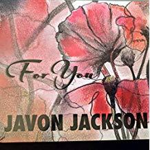 Javon Jackson – For You – Solid Jackson