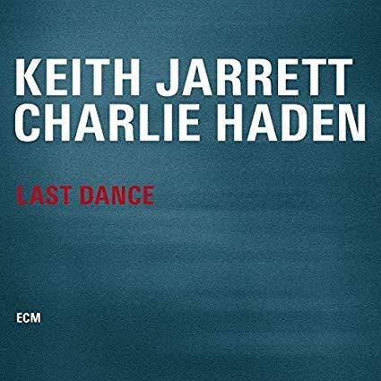 Keith Jarrett/Charlie Haden – Last Dance – ECM