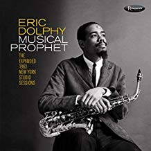 Eric Dolphy – Musical Prophet: The Expanded 1963 New York Studio Sessions – Resonance Records