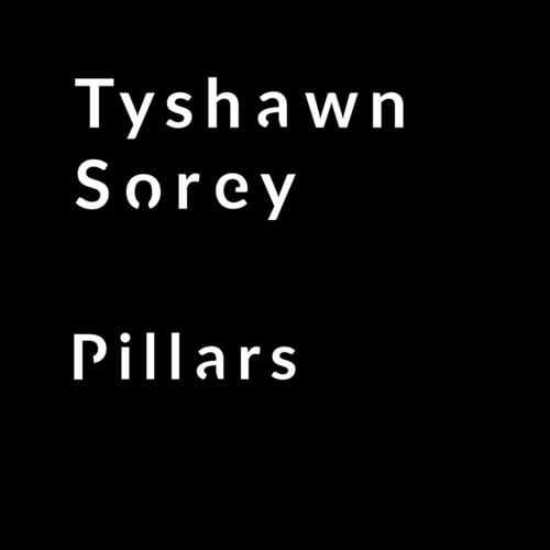 Tyshawn Sorey – Pillars – Firehouse