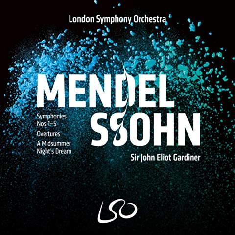 MENDELSSOHN: Symphonies Nos. 1-5 – London Sym. Orch./ John Eliot Gardiner – LSO