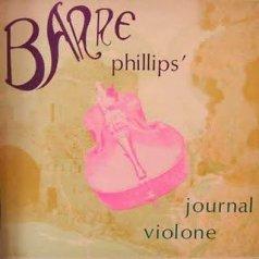 Barre Phillips Journal Violone