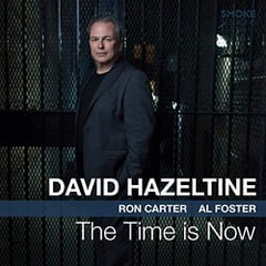 David Hazeltine – The Time Is Now – Smoke Sessions Records