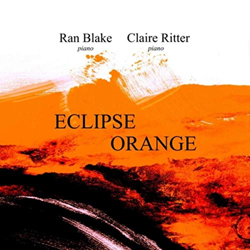 Ran Blake/Claire Ritter – Eclipse Orange – Zoning Recordings