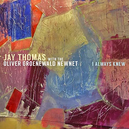 Jay Thomas with Oliver Gorenewald I always Knew