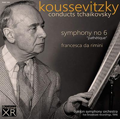 """TCHAIKOVSKY: """"Pathetique"""" Symphony; Francesca da Rimini – Boston Symphony Orchestra/ Serge Koussevitzky – Pristine Audio"""