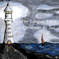 The Longest Johns Christmas At Sea Album Cover