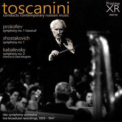 Toscanini conducts Contemporary Russian Music = Works by PROKOFIEV; SHOSTAKOVICH; KABALEVSKY – NBC Symphony Orchestra – Pristine Audio