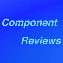 Component Reviews