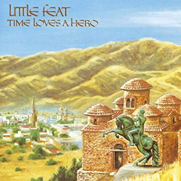 Little Feat – Time Loves A Hero – Speakers Corner