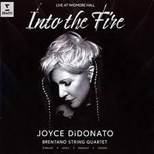 """""""Into the Fire – Live at Wigmore Hall"""" – Joyce DiDonato, mezzo-soprano/ Brentano String Quartet – Erato/Warner"""