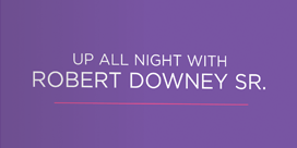Criterion Discovery: Up All Night With Robert Downey Sr.
