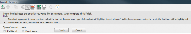 Dialog Box to Complete Project Overview Selection into Visual Script