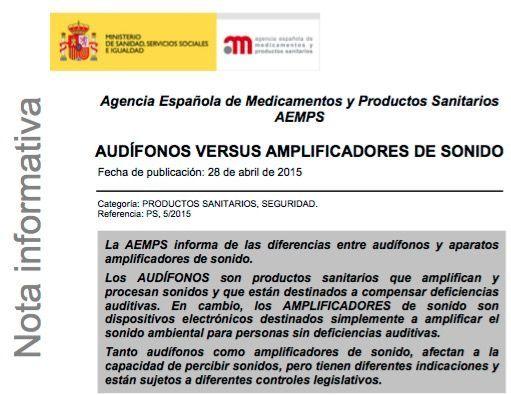 La AEMPS desaconseja el uso de amplificadores en personas que tengan deficiencias auditivas.