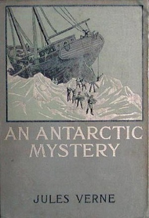 An Antarctic Mystery or The Sphinx of the Ice Fields Audiobook