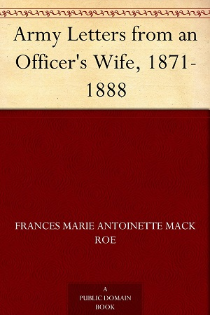 Army Letters from an Officers Wife 1871-1888 Audiobook