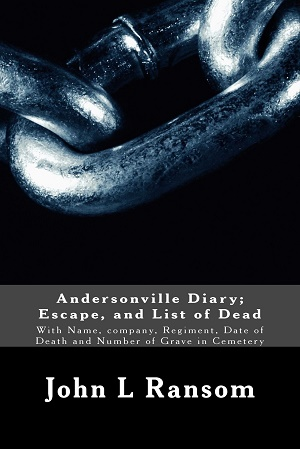 Andersonville Diary, Escape And List Of The Dead by John L. Ransom Audiobook