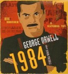 1984: New Classic Edition by George Orwell