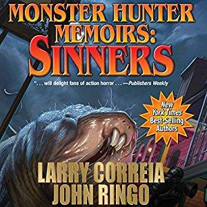 Monster Hunter Memoirs - Sinner by Larry Correia and John Ringo