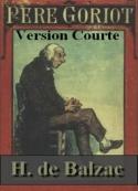 Honoré de Balzac: le père Goriot (version courte)