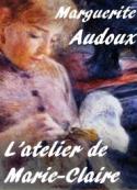 Résultats de recherche d'images pour «Un extrait de Marguerite Audoux, «L'Atelier de Marie-Claire»»