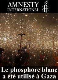Illustration: Le phosphore blanc a été  utilisé à Gaza - Amnesty International