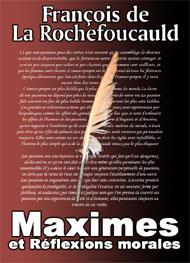 Illustration: Maximes et Réflexions morales - François de La Rochefoucauld