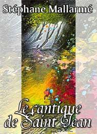 Illustration: Cantique de Saint Jean - Stéphane Mallarmé