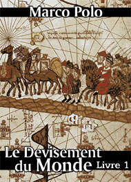 Illustration: Le Devisement du monde-Livre1 - Marco Polo