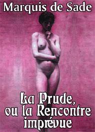 Illustration: La Prude, ou la Rencontre imprévue - Marquis de Sade