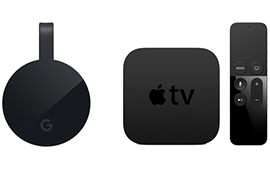 CHROMECAST, APPLE TV 4 & APPLE TV 5