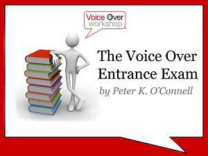 the voiceover entrance exam