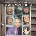 Beauty as Ugly