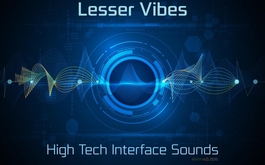 High Tech Interface Sounds – my new SFX library
