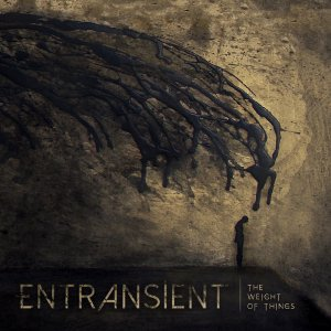 Entransient - The Weight of Things