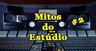 Mitos do estúdio parte #2 1