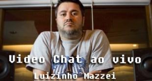 Video Chat ao vivo com Luizinho Mazzei - Quarta - 21/03! 21