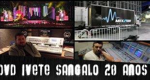 Áudio Repórter News #2 - Bastidores da gravação do DVD de Ivete Sangalo 3